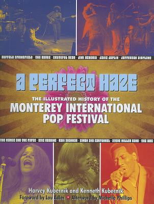 A Perfect Haze By Kubernik, Harvey/ Kubernik, Kenneth/ Phillips, Michelle (AFT)/ Adler, Lou (FRW)